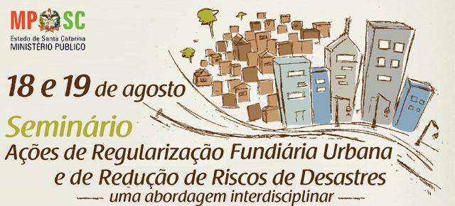Ações de Regularização Fundiária Urbana e de Redução de Riscos e Desastres