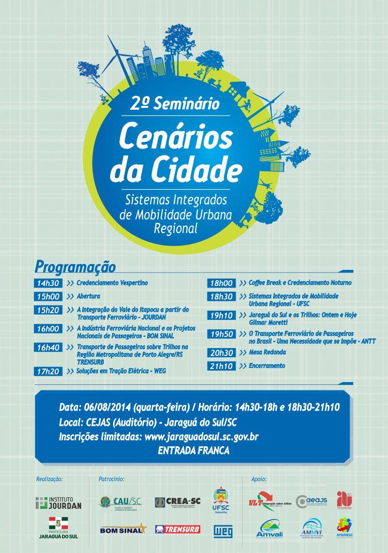 """2º Seminário Cenários da Cidade com o tema """"Sistemas Integrados de Mobilidade Urbana Regional"""""""