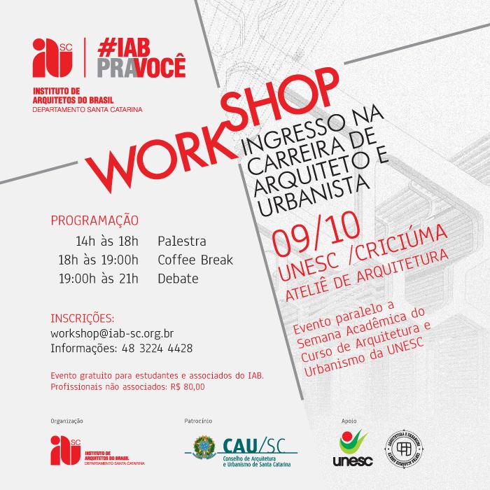 Workshop Ingresso na Carreira de Arquiteto e Urbanista, 09/10, Criciúma/SC