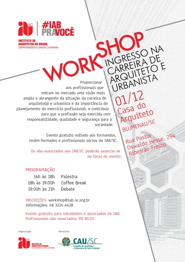 Workshop Ingresso na Carreira de Arquiteto e Urbanista, 01/12, Blumenau