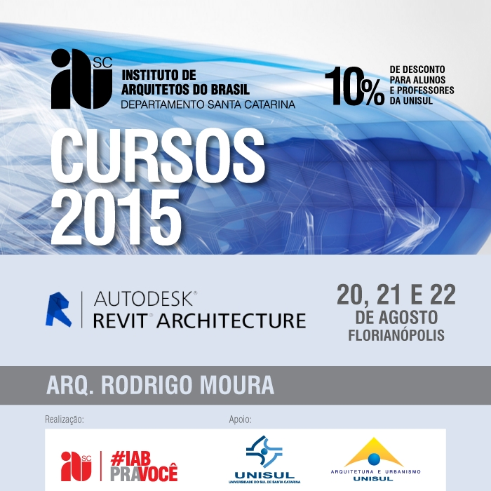 """Curso CONFIRMADO """"Autodesk® Revit® Architecture"""", 20, 21 e 22 de agosto, em Florianópolis/SC"""