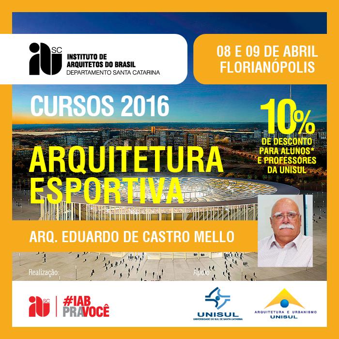 """Curso """"Arquitetura Esportiva"""", 08 e 09 de abril de 2016"""