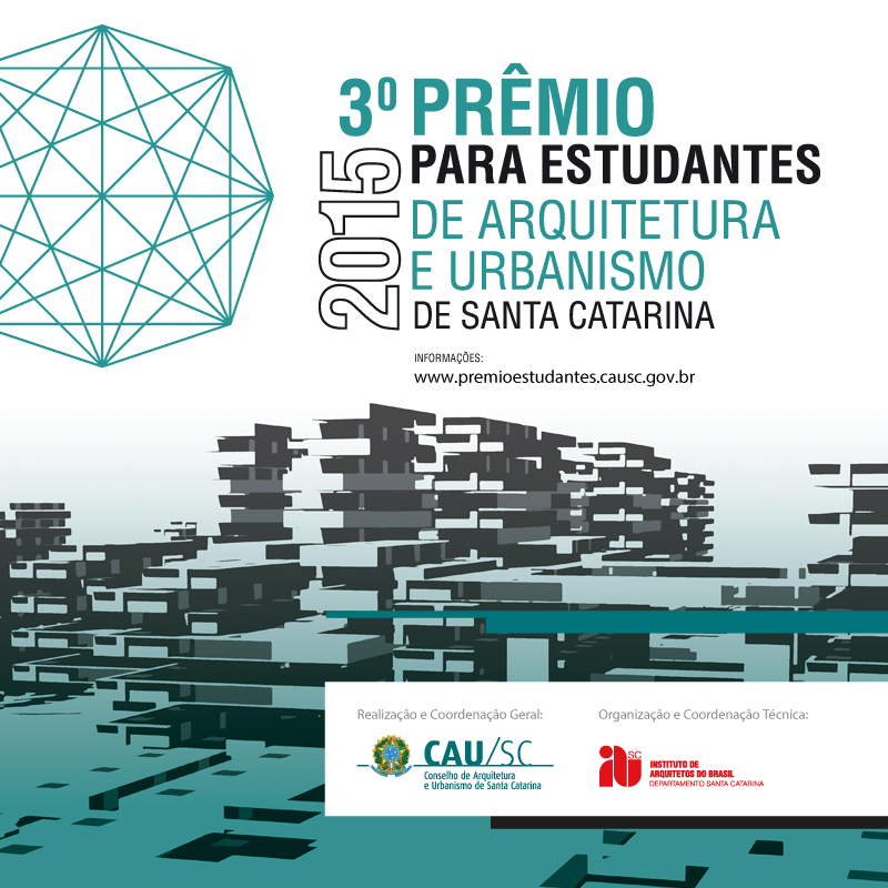 Premiados  - 3° Prêmio Estadual para Estudantes de Arquitetura e Urbanismo de Santa Catarina