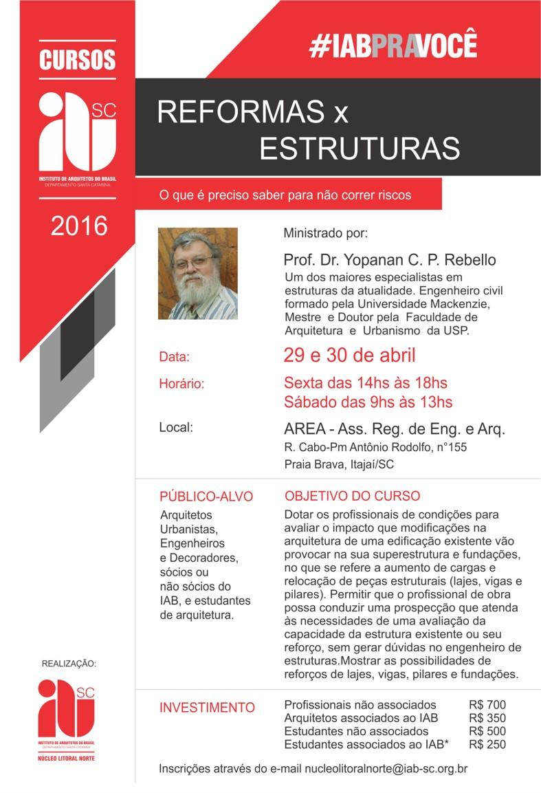 Curso CONFIRMADO: REFORMAS x ESTRUTURAS - 29 e 30 de Abril, em Itajaí/SC