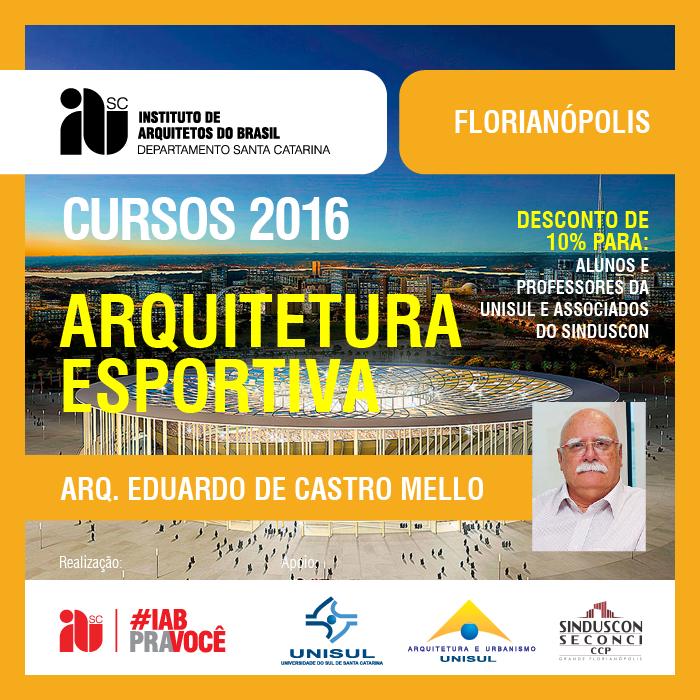 """Curso """"Arquitetura Esportiva"""", 03 e 04 de junho de 2016"""